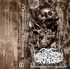 MISANTHROPY APOTHEOSIS - Against Your Filthy Kind