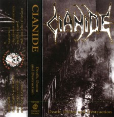CIANIDE - Death Doom And Destruction