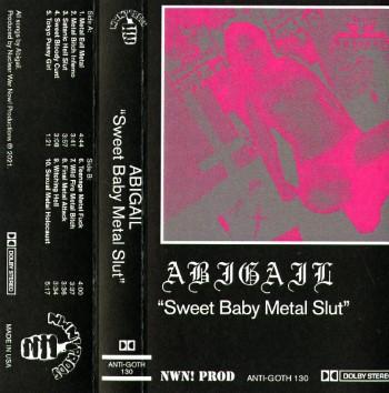 ABIGAIL - Sweet Baby Metal Slut