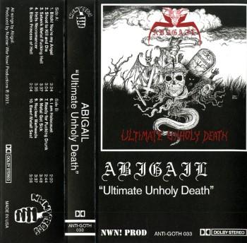 ABIGAIL - Ultimate Unholy Death