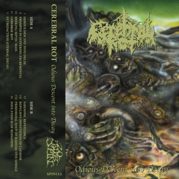 CEREBRAL ROT - Odious Descent Into Decay