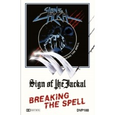 SIGN OF THE JACKAL - Breaking The Spell