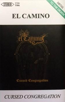 EL CAMINO - Cursed Congregation