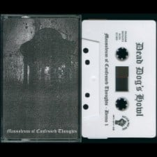 DEAD DOG'S HOWL - Mausoleum Of Confessed Thoughts