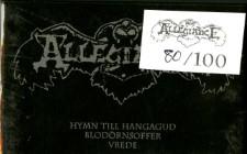 ALLEGIANCE - Hymn Till Hangegud Blodornsoffer Vrede