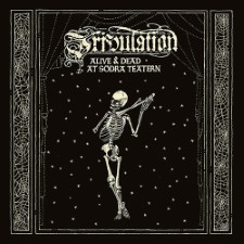 TRIBULATION - Alive & Dead At Sodra Teatern