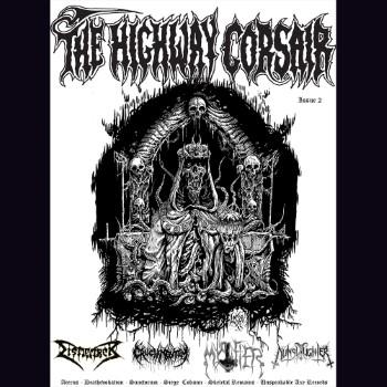 THE HIGHWAY CORSAIR - Issue 2: Dismember, Mystifier, Cruciamentum