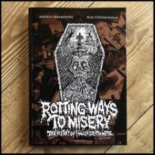 Rotting Ways to Misery