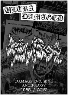 ULTRA DAMAGED - Damage Inc. Zine Anthology 1985-2017
