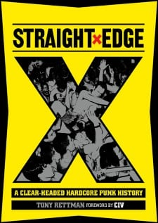 STRAIGHT EDGE - A Clear-Headed Hardcore Punk History