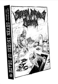 SEVEN INCHES OF DEATH - Seven Inches Of Death