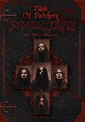 CANNIBAL CORPSE - Bible Of Butchery: The Official Biography