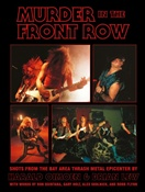 MURDER IN THE FRONT ROW - Shots From the Bay Area Thrash Metal Epicenter (Slayer, Possessed, Exodus & more!)