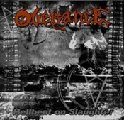 OBEISANCE - Hellbent On Slaughter