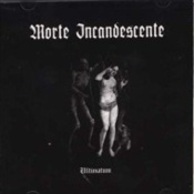 MORTE INCANDESCENTE - Ultimatum