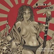 BARBATOS - Straight Metal War
