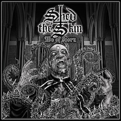 SHED THE SKIN - We Of Scorn