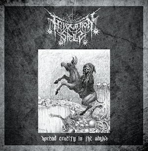 INVOCATION SPELLS - Spread Cruelty In The Abyss