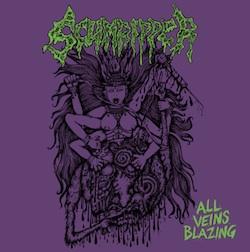 SCUMRIPPER - All Veins Blazing