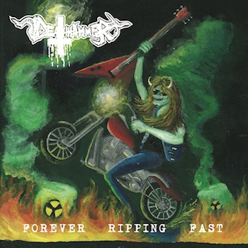 DEATHHAMMER - Forever Ripping Fast
