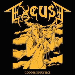 EXCUSE - Goddess Injustice