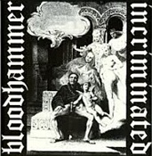 INCRIMINATED / BLOODHAMMER - Split