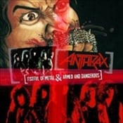 ANTHRAX - Armed And Dangerous / Fistful Of Metal