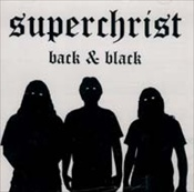 SUPERCHRIST Back & Black