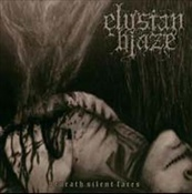 ELYSIAN BLAZE - Beneath Silent Faces