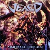 VEXED - Nightmare Holocaust