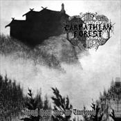 CARPATHIAN FOREST - Through Chasm Caves And Titan Woods