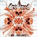 DROWNED - Bioviolence