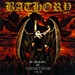 BATHORY - In Memory Of Quorthon Vol. 3