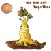 WE ALL TOGETHER & FRIENDS - We Are Not Together