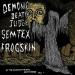 DEMONIC DEATH JUDGE / SEMTEX / FROGSKIN - By The Malice Of The Evil Death Comes Vol 1