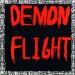 DEMON FLIGHT - Flight Of The Demon