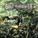 BOLT THROWER - Honour Valour Pride