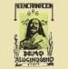 REENCARNACION - Alucinogeno