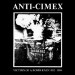 ANTI-CIMEX - Victims Of A Bomb Raid: 1982-1984