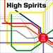 HIGH SPIRITS - You Are Here [High Roller]