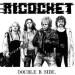 RICOCHET - Double B-Side