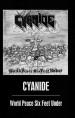 CYANIDE - World Peace Six Feet Under
