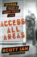 ACCESS ALL AREAS - Scott Ian (Used)