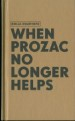 NIKLAS KVARFORTH - When Prozac No Longer Helps