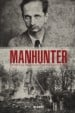 MANHUNTER - The Story Of The Swedish Occultist And Serial Killer Thurneman