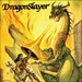 DRAGONSLAYER - Dragonslayer