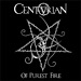 CENTURIAN - Of Purest Fire