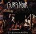 AURA NOIR - Live Nightmare